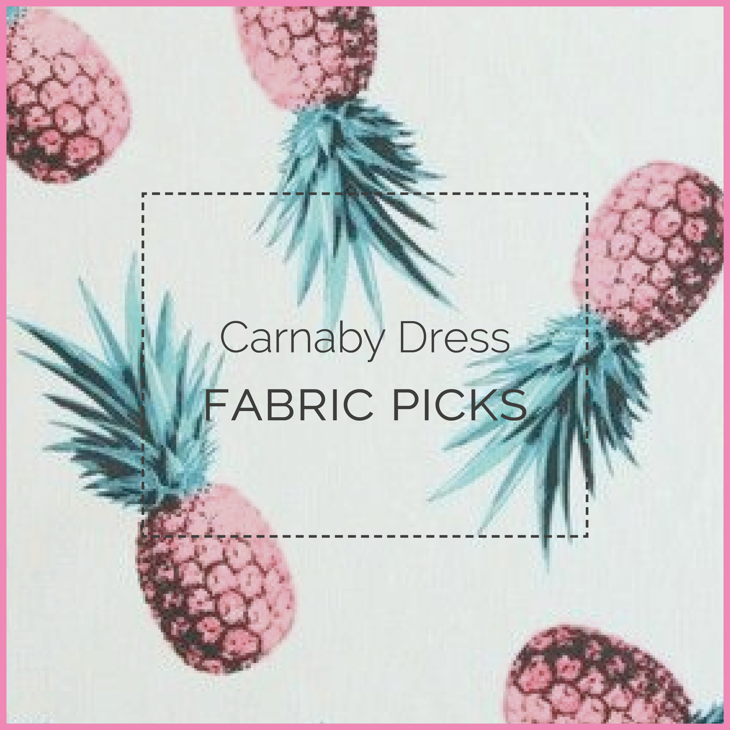 Carnaby Dress fabrics blog header
